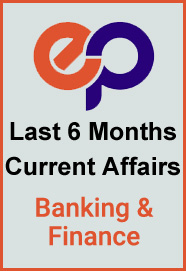 last-six-months-banking-finance-and-economy-current-affairs-pdf