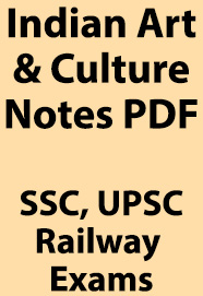 indian-art-and-culture-notes-for-ssc-railway--upsc-exams