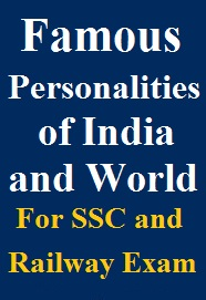 expected-famous-personalities-of-india-and-world-for-ssc-and-railway-exam