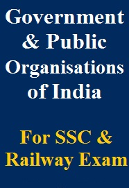 important-government-and-public-sector-organisations-of-india-for-ssc-railway-exams