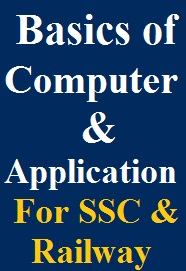 basics-of-computers-and-its-applications-for-ssc--railway-exams