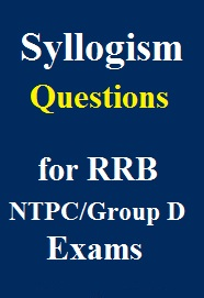 syllogism-questions-pdf-for-railway-ntpc-group-d-exams