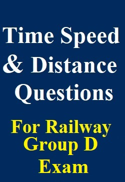 time-speed-and-distance-questions-for-railway-group-d-exams
